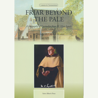 Picture of Friar Beyond the Pale - a biography of the founder of our shrine